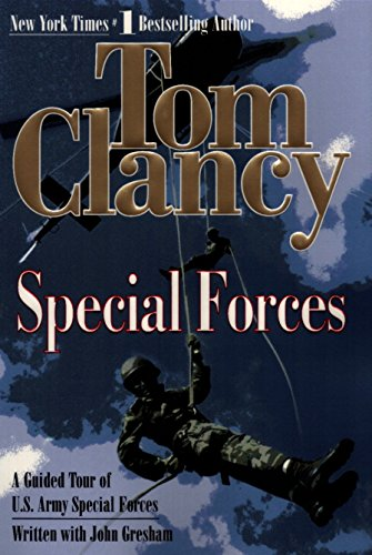 Special Forces: A Guided Tour of U.S. Army Special Forces: Clancy, Tom