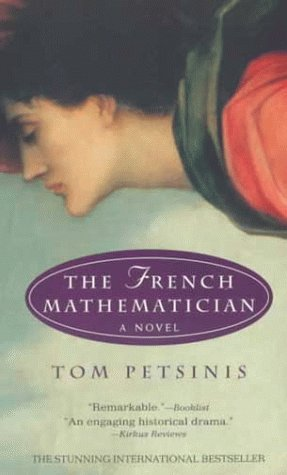 The French Mathematician: A Novel: Petsinis, Tom