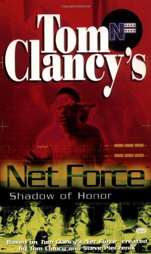 Net Force 08: Shadow of Honor: Tom Clancy, Steve