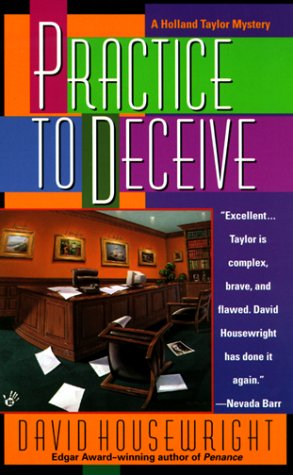 Practice to Deceive: Housewright, David