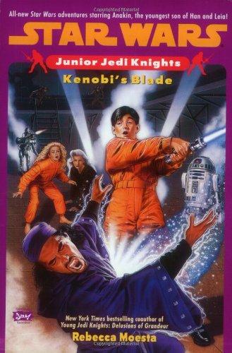 Kenobi's Blade (Star Wars: Junior Jedi Knights,: Rebecca Moesta