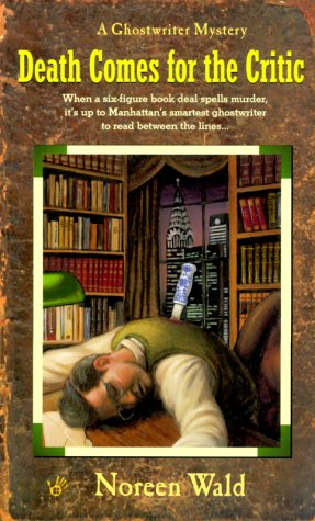 9780425173442: Death Comes for the Critic (Ghostwriter Mystery)
