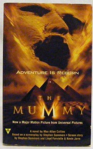 The Mummy: Adventure is Reborn [Novelizaiton of the Movie 'The Mummy', pyramid/sand ...