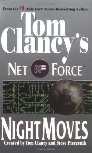 9780425174005: Night Moves (Tom Clancy's Net Force, Book 3)