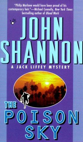 9780425174241: The Poison Sky (Jack Liffey Mystery)