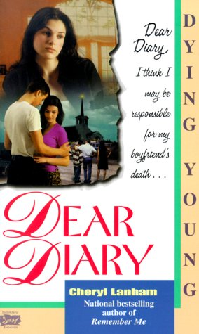9780425174302: Dying Young (Dear Diary Series #5)