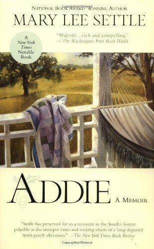 Addie: A Memoir: Settle, Mary Lee