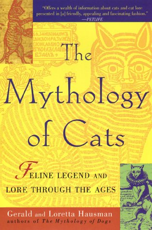 9780425174494: The Mythology of Cats: Feline Legend and Lore through the Ages