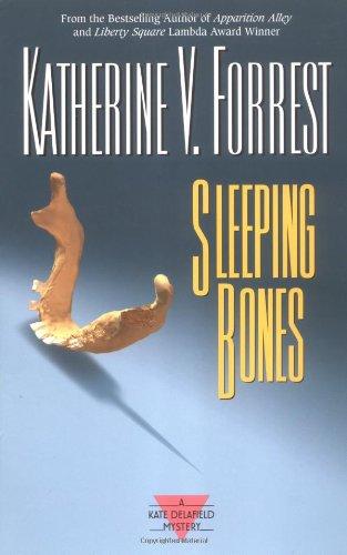 Sleeping Bones: A Kate Delafield Mystery: Forrest, Katherine V.