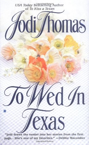 9780425175163: To Wed in Texas (Texas Brothers Trilogy)