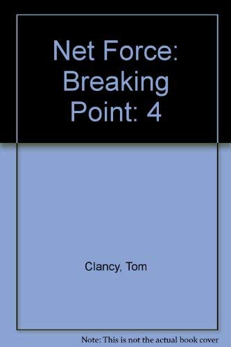 Net Force: Breaking Point: Clancy, Tom; Pieczenik, Steve R.