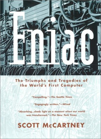 9780425176443: Eniac: The Triumphs and Tragedies of the World's First Computer (Science Matters)