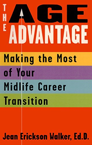 9780425176450: The Age Advantage: Making the Most of Your Mid-life Career Transition