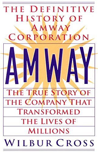 9780425176467: Amway: The True Story of the Company That Transformed the Lives of Millions