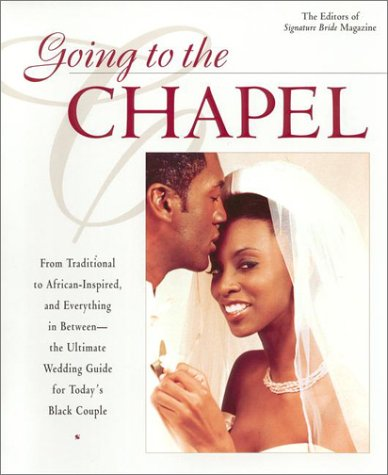 9780425176504: Going to the Chapel: The Ultimate Wedding Guide for Today's Black Couple