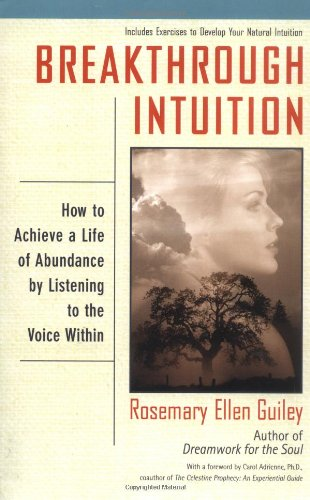 9780425176559: Breakthrough Intuition: How to Achieve a Life of Abundance by Listening to the Voice Within