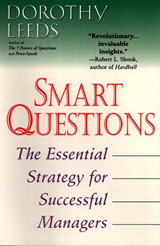 9780425176597: Smart Questions: The Essential Strategy for Successful Managers