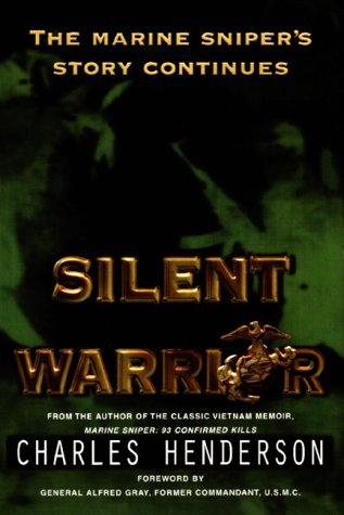 9780425176603: Silent Warrior: The Marine Sniper's Story Continues
