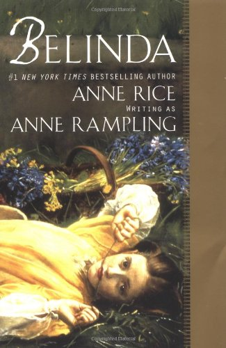Belinda (0425176657) by Anne Rampling; Anne Rice