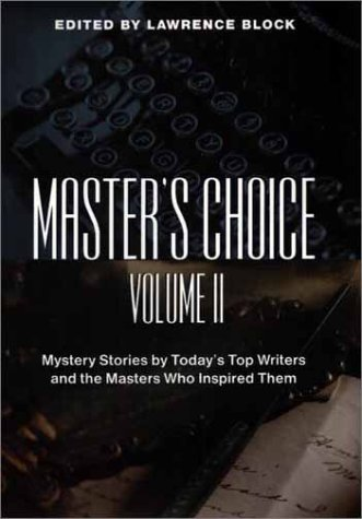 9780425176764: Master's Choice: Mystery Stories by Today's Top Writers and the Masters Who Inspired Them (Vol. II)