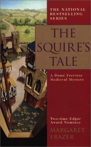 The Squire's Tale: A Dame Frevisse Medieval Mystery (0425176789) by Frazer, Margaret