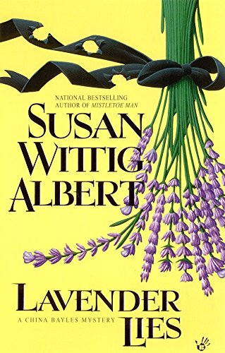 Lavender Lies (China Bayles Mystery) (0425177009) by Albert, Susan Wittig