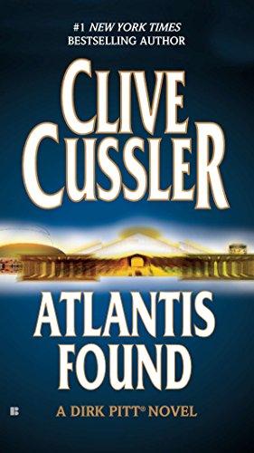 Atlantis Found (Dirk Pitt, No. 15): Cussler, Clive