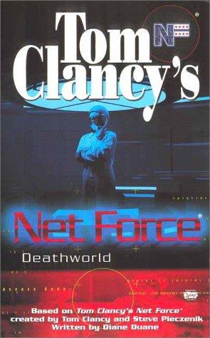 Deathworld (Tom Clancy's Net Force Explorers, Book: Tom Clancy, Steve