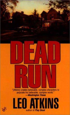 Dead Run: Leo Atkins
