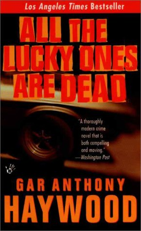 9780425177785: All the Lucky Ones Are Dead (Aaron Gunner Mystery)