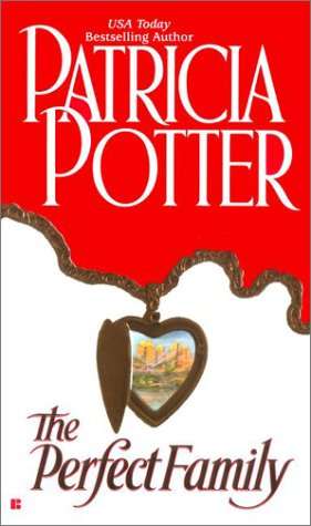 THE Perfect Family: Potter, Patricia