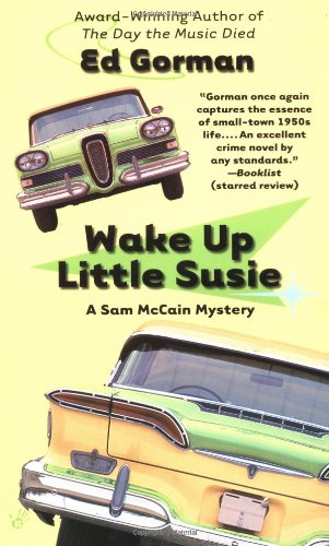 Wake Up Little Susie: Gorman, Ed