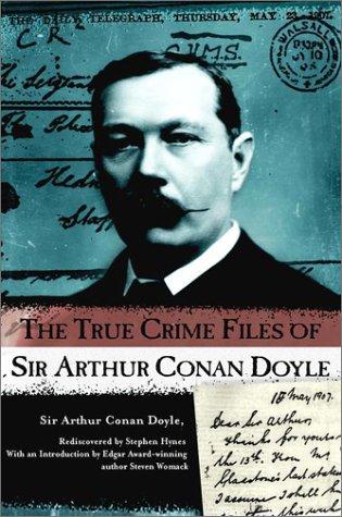 9780425179529: The True Crime Files of Sir Arthur Conan Doyle