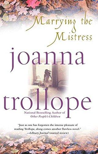 Marrying the Mistress: Joanna Trollope