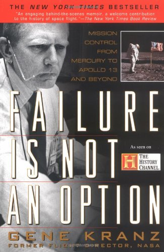 9780425179871: Failure Is Not an Option: Mission Control from Mercury to Apollo 13 and Beyond