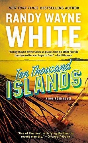 Ten Thousand Islands (Doc Ford): White, Randy Wayne