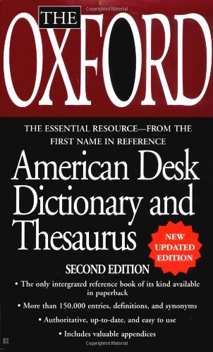 The Oxford American Desk Dictionary and Thesaurus: Oxford University Press