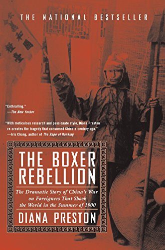 9780425180846: The Boxer Rebellion: The Dramatic Story of China's War on Foreigners that Shook the World in the Summer of 1900