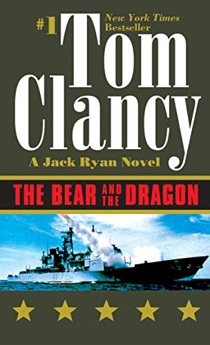 9780425180969: The Bear and the Dragon (Jack Ryan Novels)