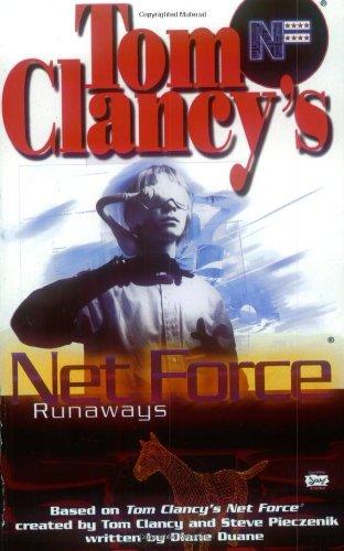 Tom Clancy's Net Force. Runaways (0425181502) by Steve Pieczenik; Diane Duane