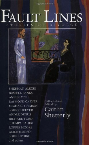 Fault Lines: Stories of Divorce: Various; Shetterly, Caitlin