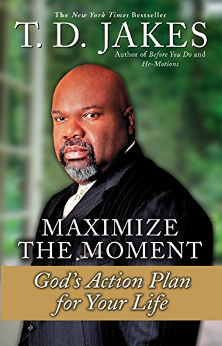 9780425181638: Maximize the Moment: God's Action Plan For Your Life