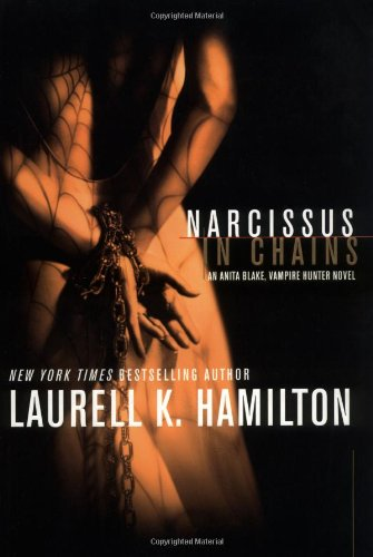 Narcissus in Chains (SIGNED): Hamilton, Laurell K.
