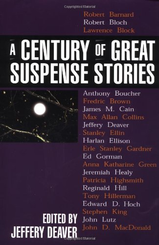 A Century of Great Suspense Stories ***SIGNED X12***: Jeffery Deaver (Editor)