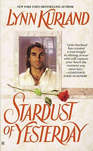 Stardust of Yesterday (Haunting Hearts Series): Lynn Kurland