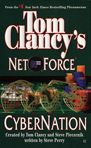 9780425182673: Cybernation (Tom Clancy's Net Force, Book 6)