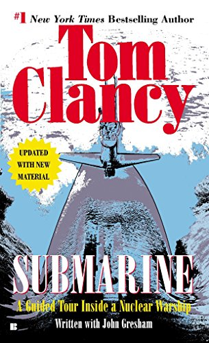 9780425183007: Submarine: A Guided Tour Inside a Nuclear Warship (Tom Clancy's Military Referenc)