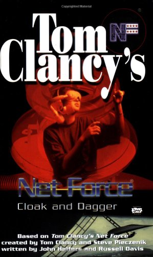 9780425183038: Tom Clancy's Net Force (Young Adult #17): Cloak and Dagger