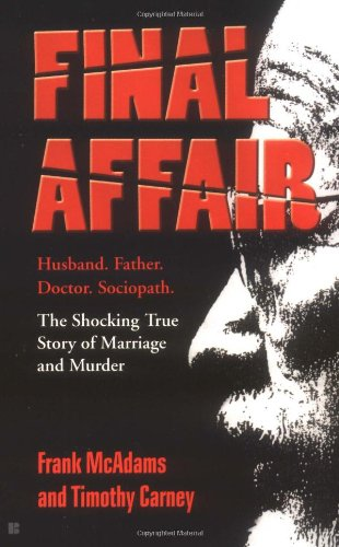 9780425183083: Final Affair: The Shocking True Story of Marriage and Murder