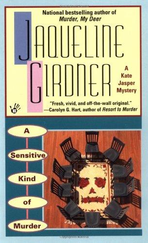 A Sensitive Kind of Murder (Kate Jasper Mysteries): Girdner, Jacqueline